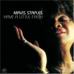Have A Little Faith, Mavis Staples