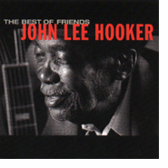 The Best Of Friends, John Lee Hooker